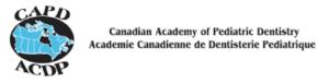 Canadian Academy of Pediatric Dentistry